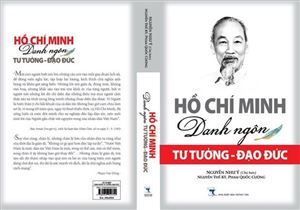 Ra mắt cuốn sách Hồ Chí Minh: Danh ngôn tư tưởng và đạo đức