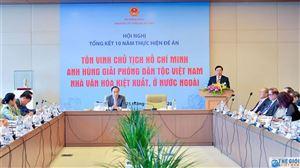 Khai mạc Hội nghị tổng kết 10 năm thực hiện các hoạt động tôn vinh Chủ tịch Hồ Chí Minh ở nước ngoài