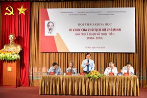 Hội thảo khoa học Di chúc của Chủ tịch Hồ Chí Minh - Giá trị lý luận và thực tiễn. 1969-2019