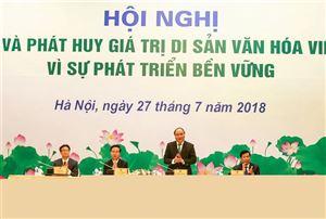 """Thủ tướng Chính phủ Nguyễn Xuân Phúc chủ trì Hội nghị """"Bảo vệ và phát huy giá trị di sản văn hóa Việt Nam vì sự phát triển bền vững"""""""