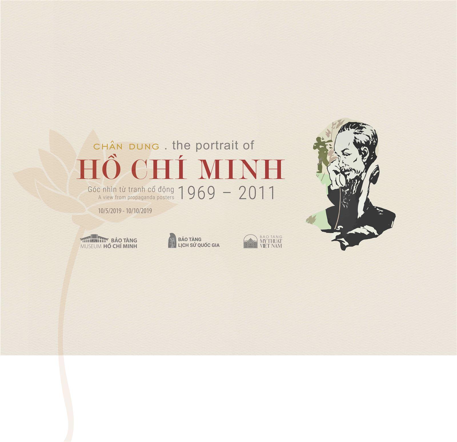 Triển lãm Chân dung Hồ Chí Minh - Góc nhìn từ tranh cổ động. 1969-2011