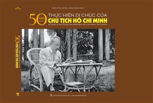 """Xuất bản sách ảnh """"50 năm thực hiện Di chúc của Chủ tịch Hồ Chí Minh"""""""