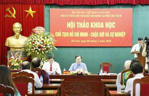 Hội thảo khoa học về cuộc đời và sự nghiệp của Chủ tịch Hồ Chí Minh