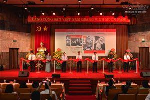 """Khai mạc trưng bày chuyên đề: """"Hồ Chí Minh - Những nét phác họa chân dung"""" và triển lãm: """"Những tấm gương bình dị mà cao quý"""""""