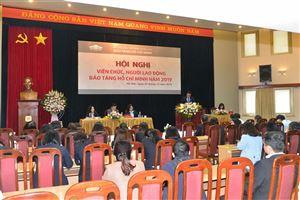 Hội nghị tổng kết công tác năm 2019, triển khai nhiệm vụ năm 2020 của Bảo tàng Hồ Chí Minh