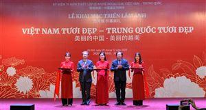 Khai mạc Triển lãm ảnh Việt Nam tươi đẹp - Trung Quốc tươi đẹp