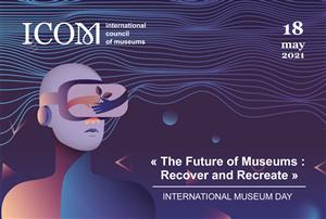 Hoạt động kỷ niệm ngày Quốc tế bảo tàng 18/5/2021