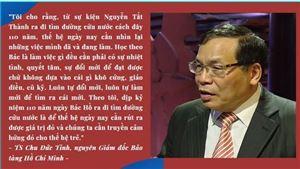 Nguyên Giám đốc Bảo tàng Hồ Chí Minh nói về bài học từ sự kiện kỷ niệm 110 năm Bác Hồ ra đi tìm đường cứu nước